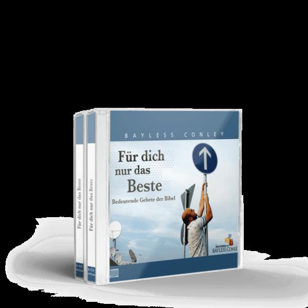 Für dich nur das Beste, Bedeutende Gebete der Bibel – 6 CDs 1