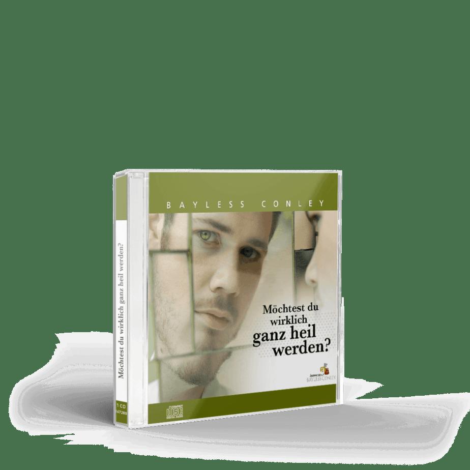 Möchtest du wirklich ganz heil werden? – CD 1