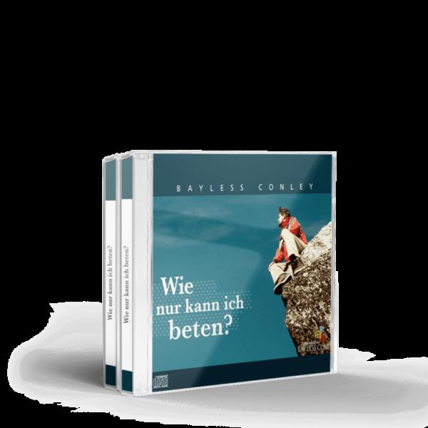 Wie nur kann ich beten? – 3 CDs 1
