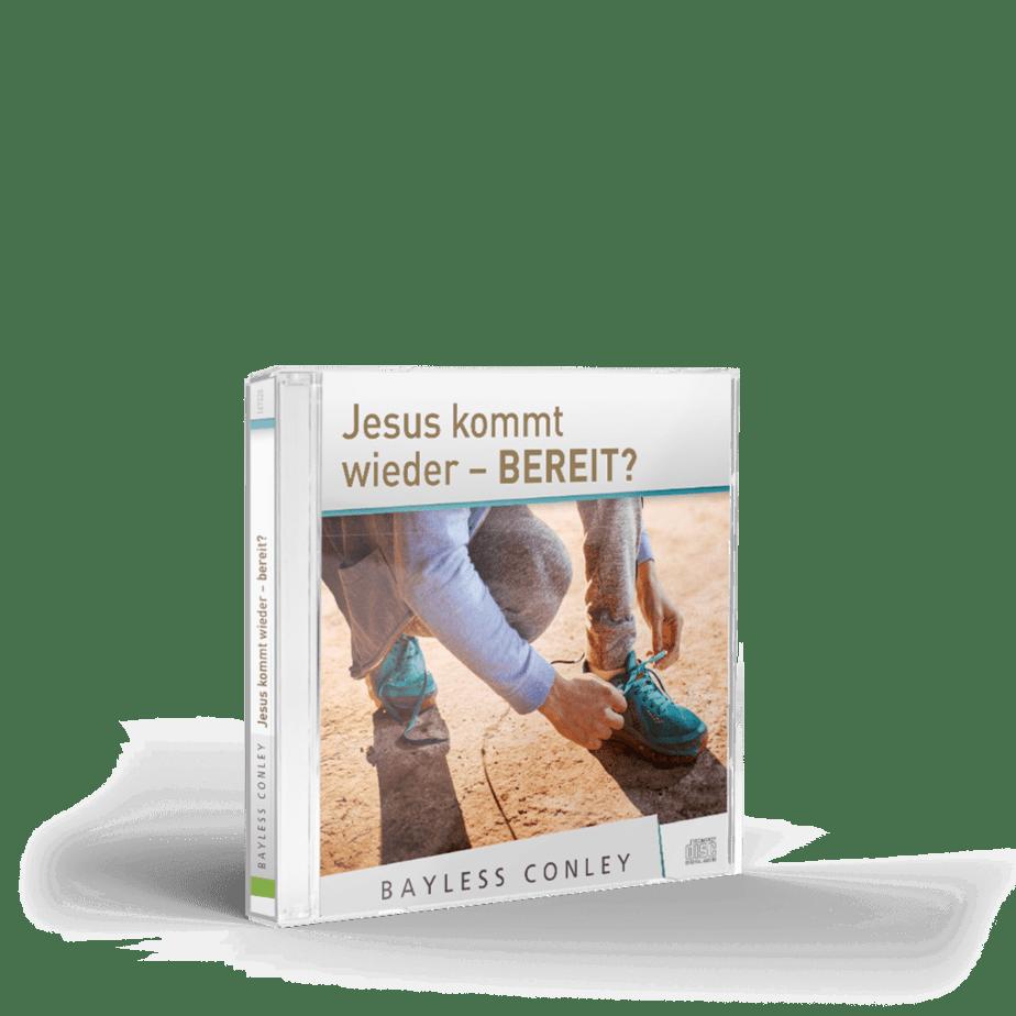 Jesus kommt wieder - bereit? – CD 1
