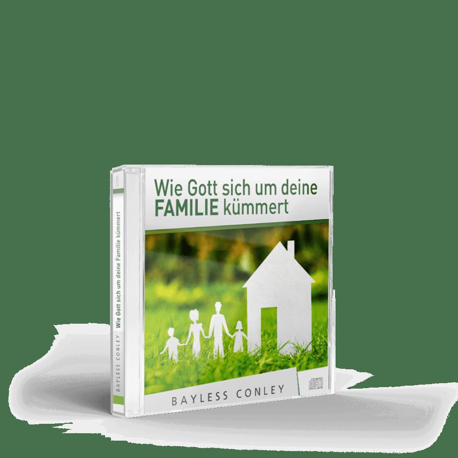 Wie Gott sich um deine Familie kümmert – CD 1