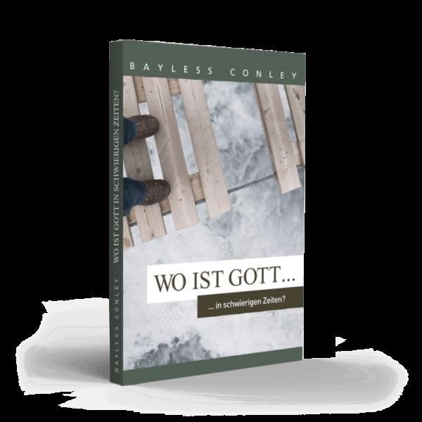 Minibuch - Wo ist Gott in schwierigen Zeiten? 1